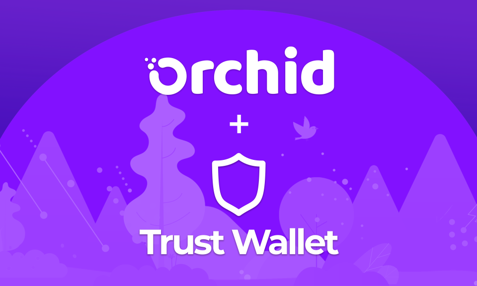 Orchid Partners with TrustWallet