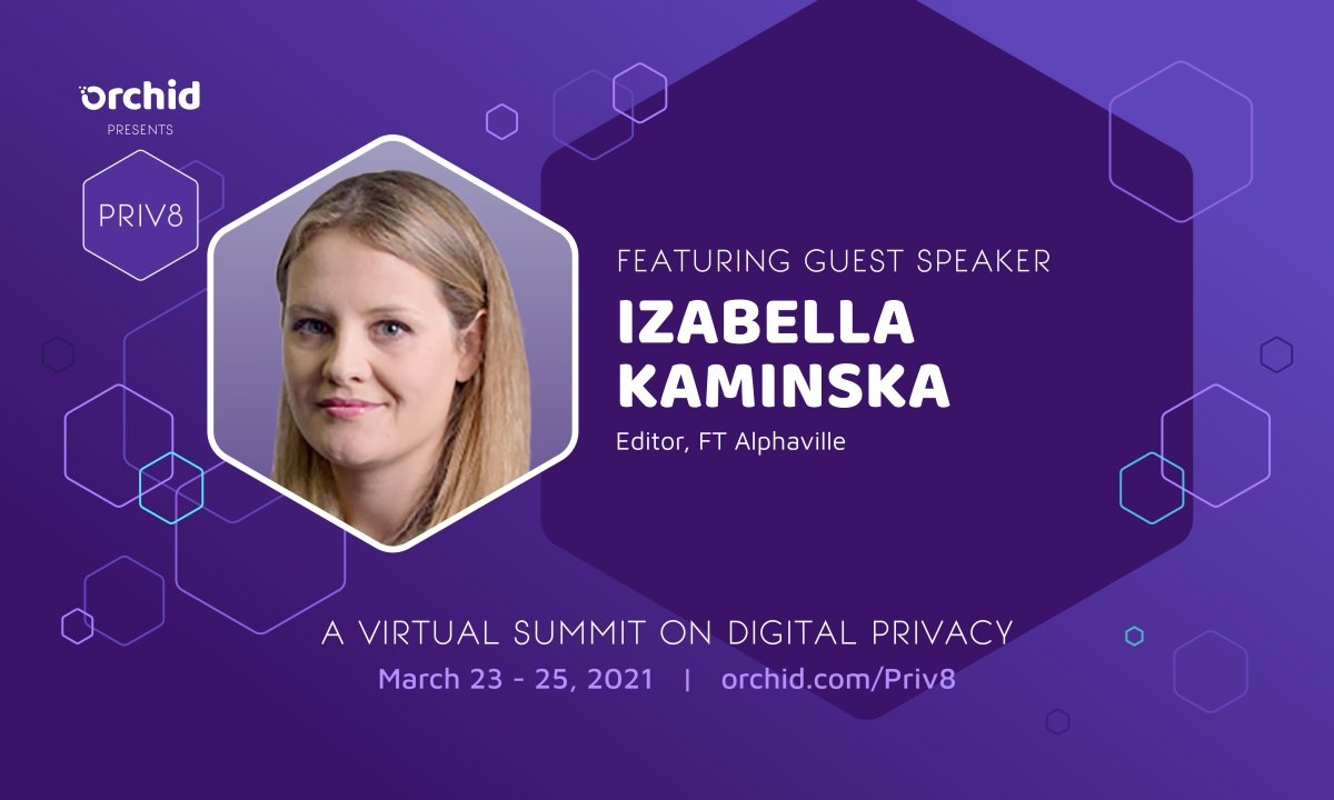 FT Editor Izabella Kaminska will speak at Orchid's Priv8